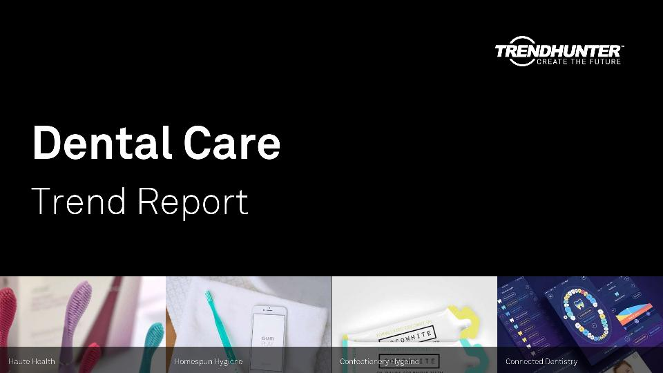 Dental Care Trend Report Research