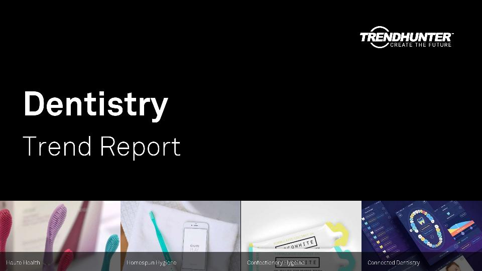 Dentistry Trend Report Research
