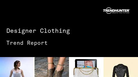 Designer Clothing Trend Report and Designer Clothing Market Research