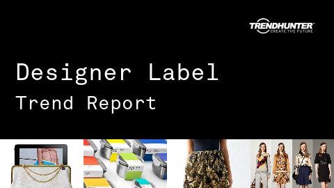 Designer Label Trend Report and Designer Label Market Research