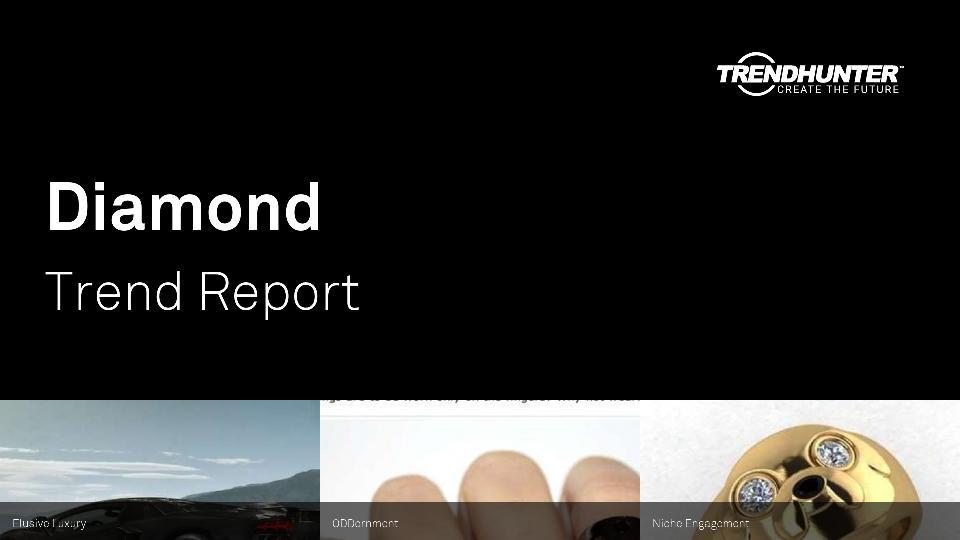 Diamond Trend Report Research