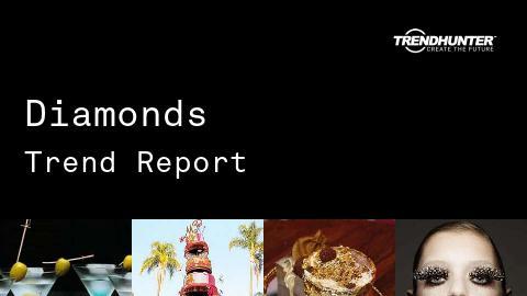 Diamonds Trend Report and Diamonds Market Research
