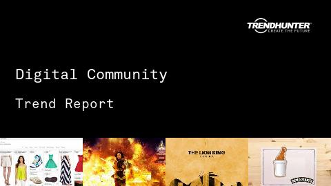 Digital Community Trend Report and Digital Community Market Research