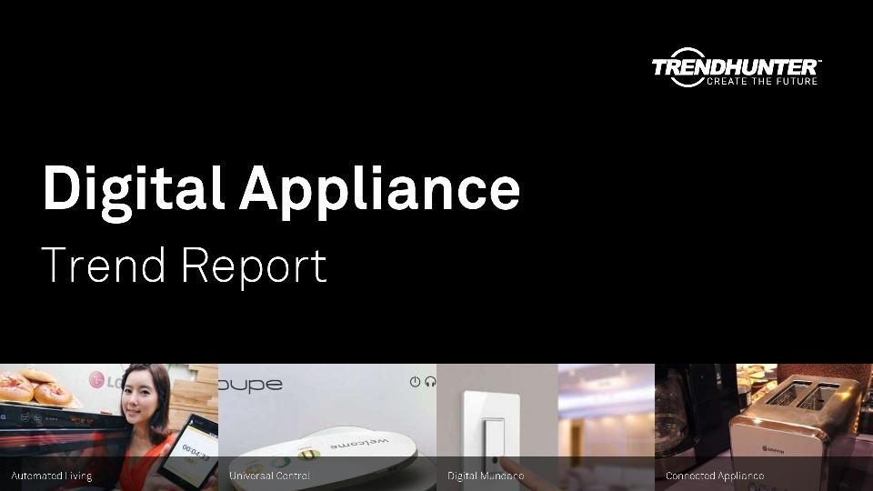 Digital Appliance Trend Report Research
