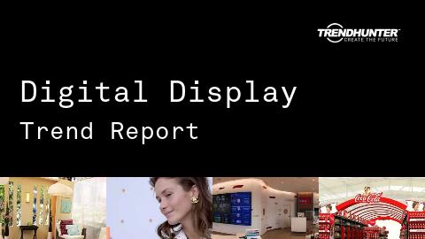 Digital Display Trend Report and Digital Display Market Research