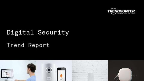 Digital Security Trend Report and Digital Security Market Research