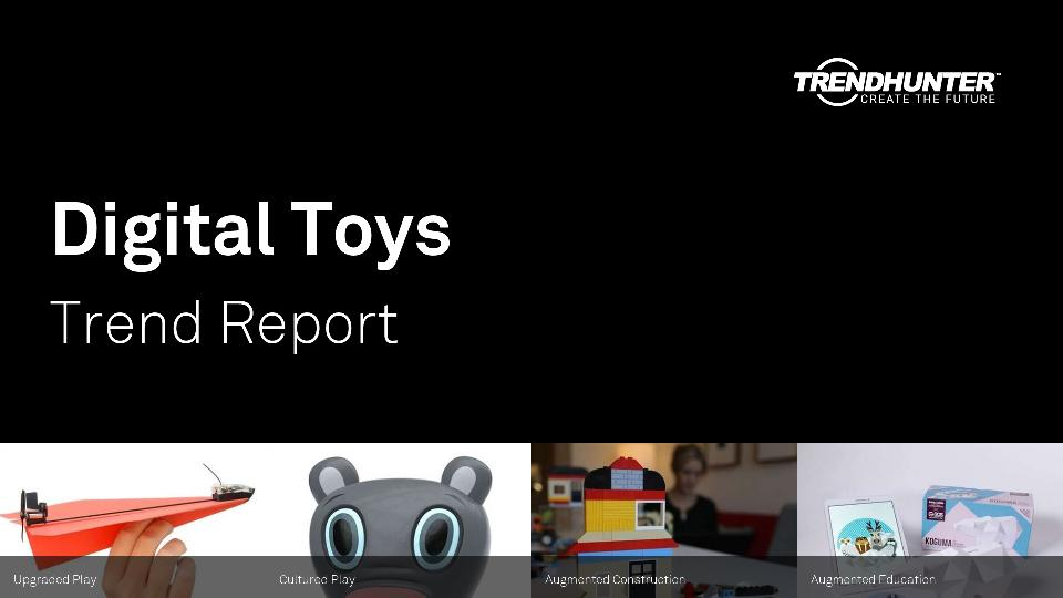 Digital Toys Trend Report Research
