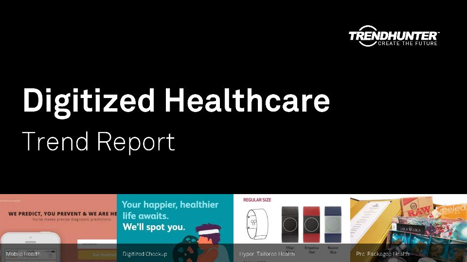 Digitized Healthcare Trend Report Research