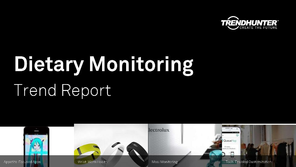 Dietary Monitoring Trend Report Research