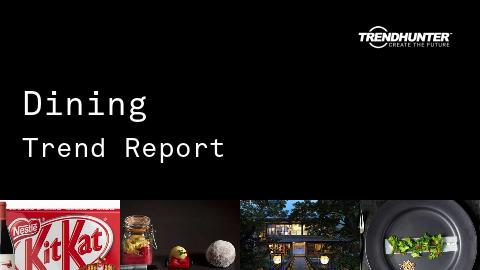 Dining Trend Report and Dining Market Research