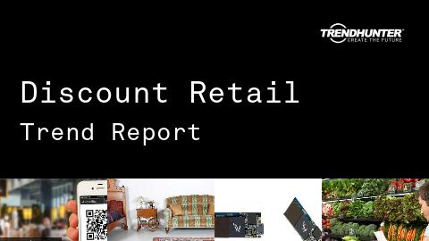Discount Retail Trend Report and Discount Retail Market Research