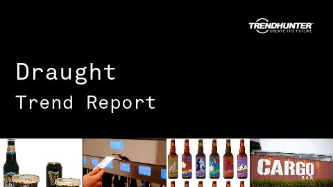 Draught Trend Report and Draught Market Research