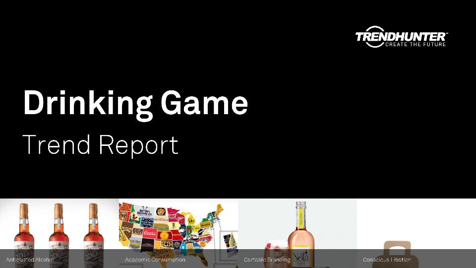 Drinking Game Trend Report Research