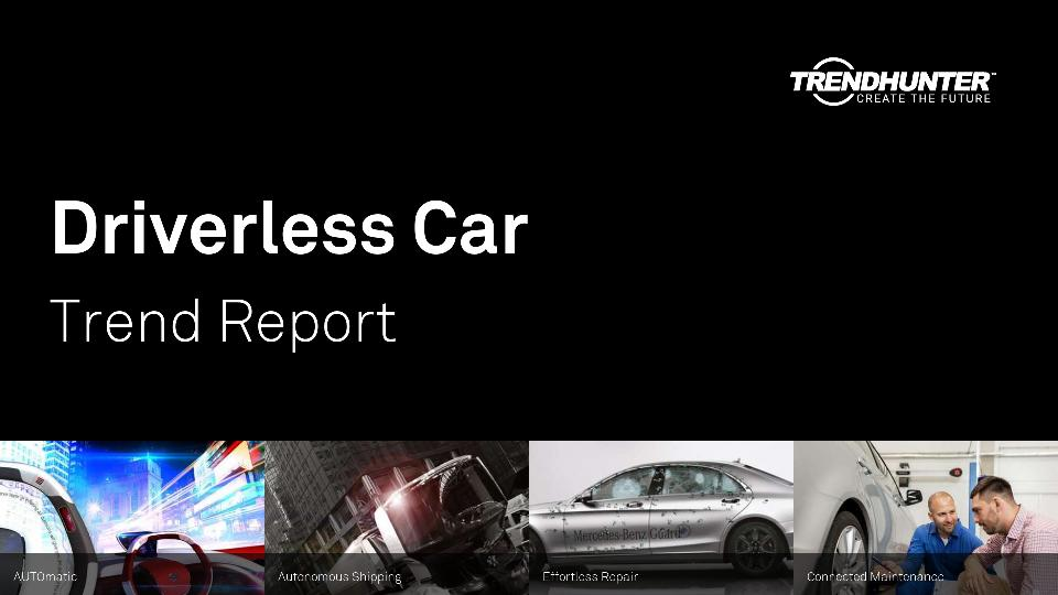 Driverless Car Trend Report Research