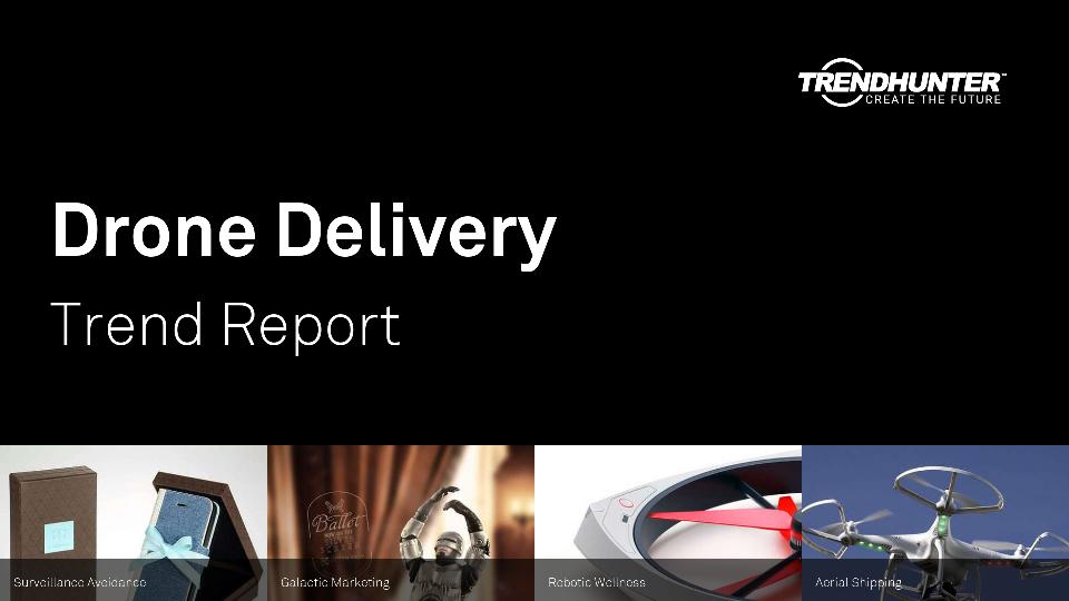 Drone Delivery Trend Report Research