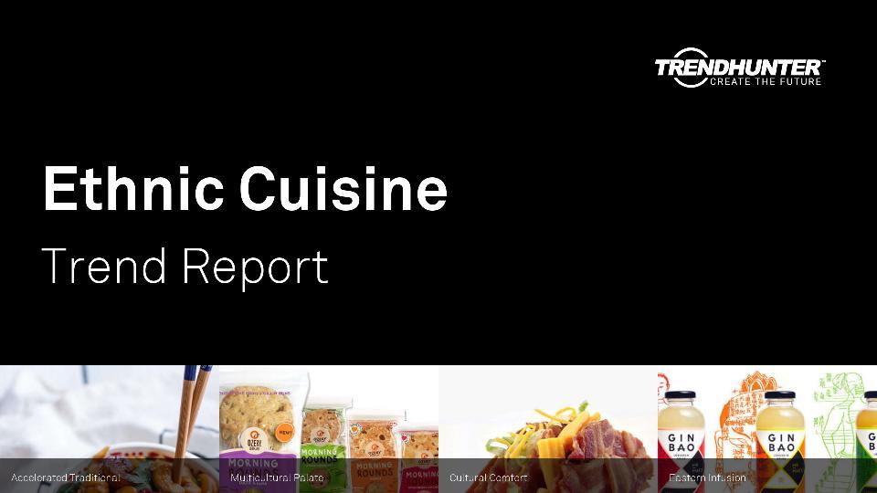 Ethnic Cuisine Trend Report Research