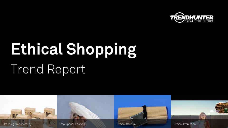 Ethical Shopping Trend Report Research