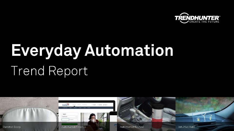 Everyday Automation Trend Report Research
