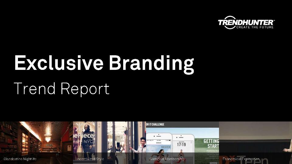 Exclusive Branding Trend Report Research
