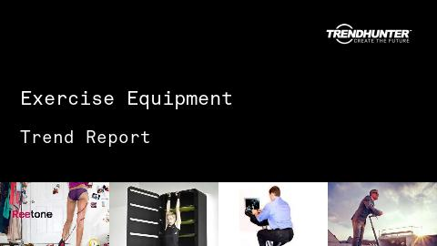 Exercise Equipment Trend Report and Exercise Equipment Market Research
