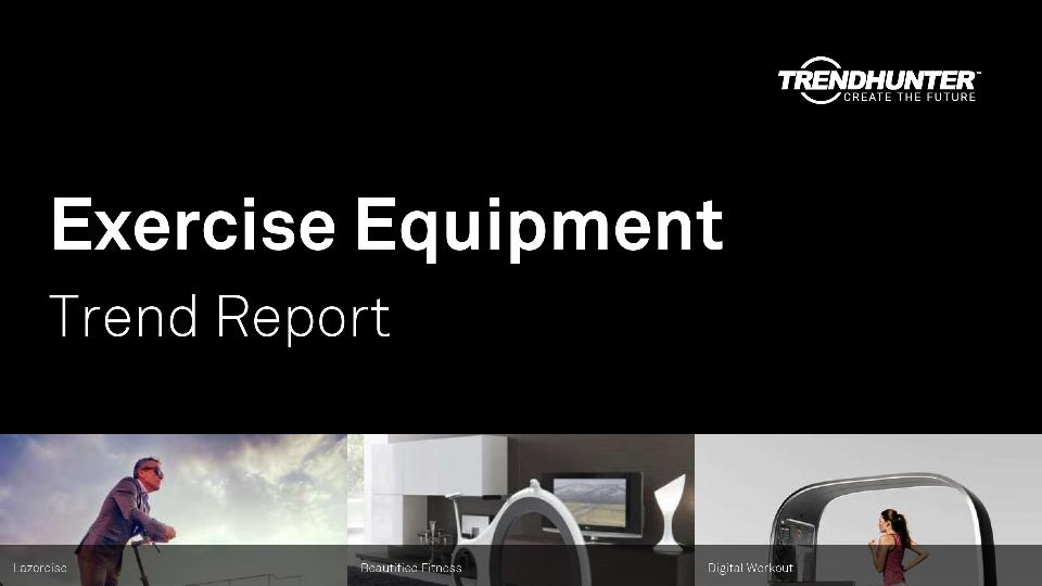 Exercise Equipment Trend Report Research