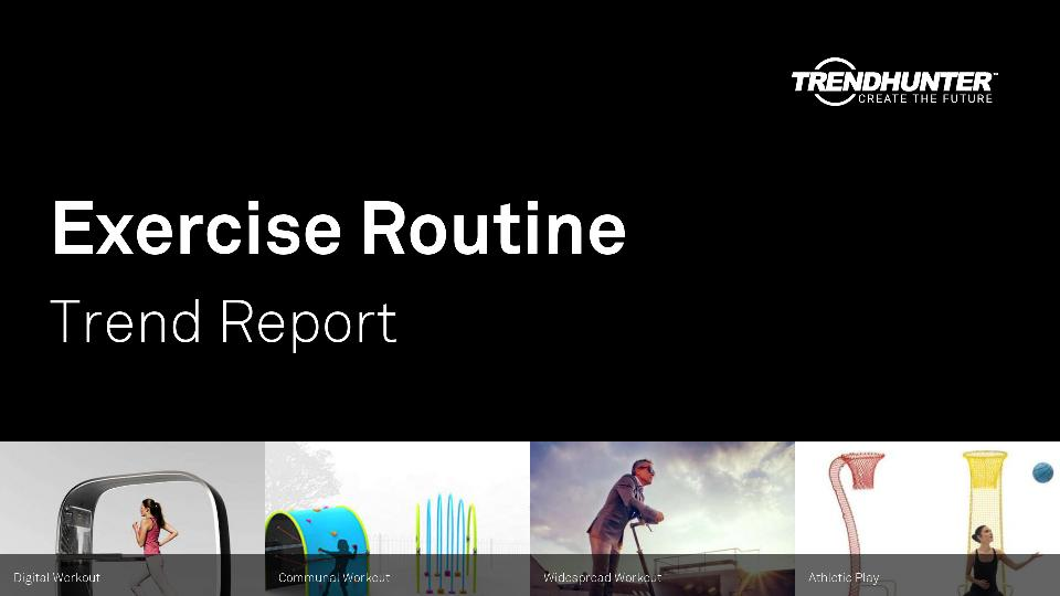 Exercise Routine Trend Report Research