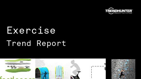 Exercise Trend Report and Exercise Market Research
