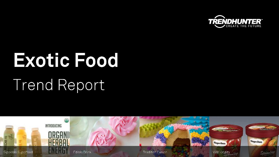 Exotic Food Trend Report Research