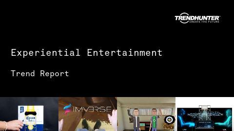 Experiential Entertainment