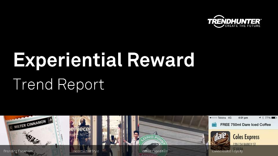 Experiential Reward Trend Report Research