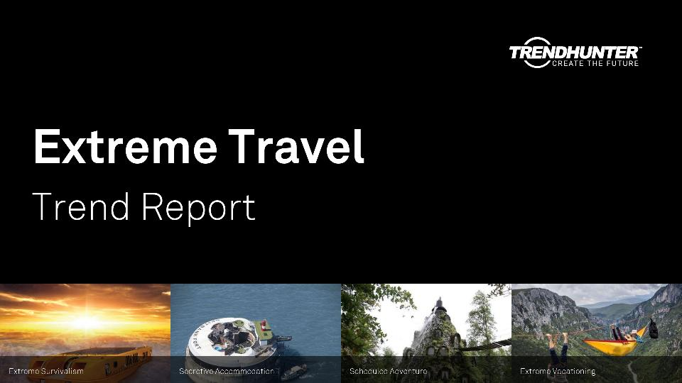 Extreme Travel Trend Report Research