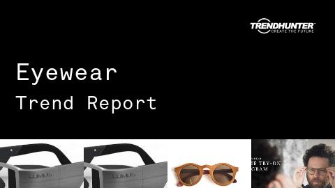 Eyewear Trend Report and Eyewear Market Research