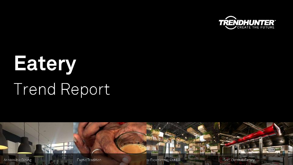 Eatery Trend Report Research