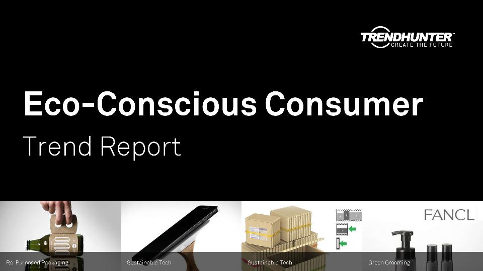 Eco-Conscious Consumer Trend Report Research