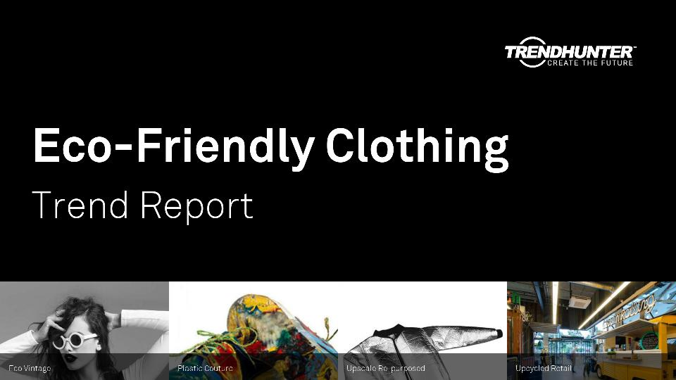 Eco-Friendly Clothing Trend Report Research