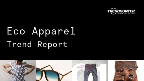 Eco Apparel Trend Report and Eco Apparel Market Research