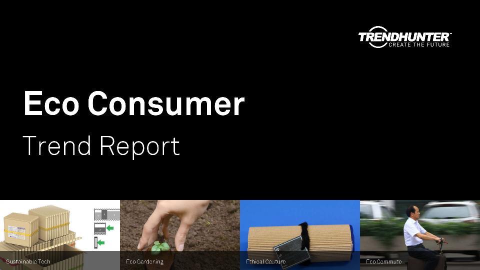 Eco Consumer Trend Report Research