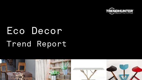 Eco Decor Trend Report and Eco Decor Market Research