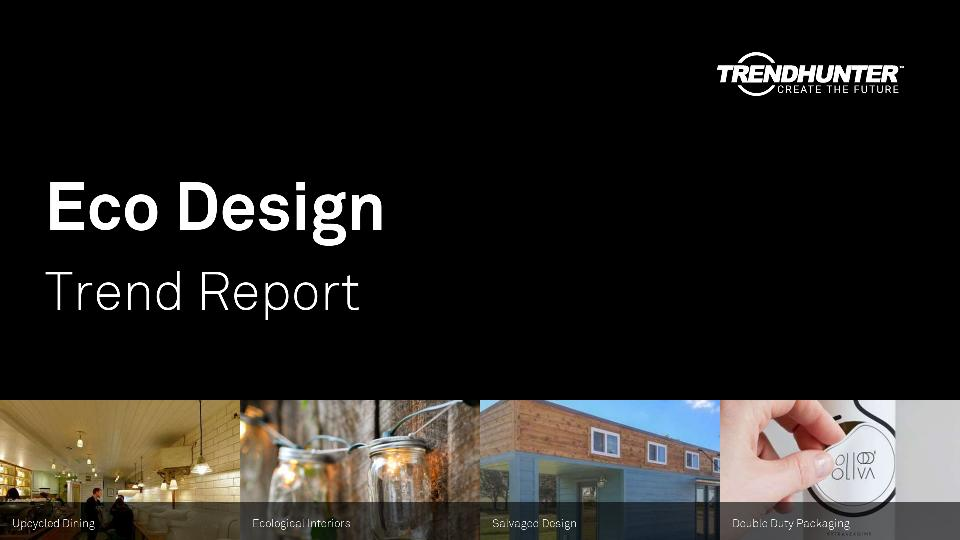 Eco Design Trend Report Research