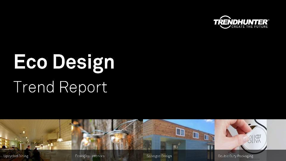 Eco Design Trend Report Research