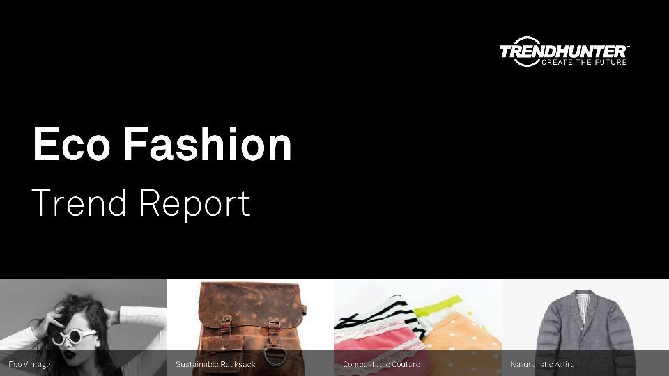 Eco Fashion Trend Report Research