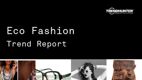 Eco Fashion Trend Report and Eco Fashion Market Research