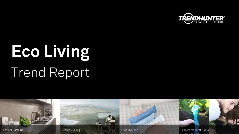 Eco Living Trend Report Research