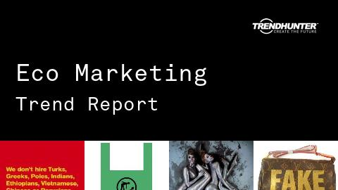 Eco Marketing Trend Report and Eco Marketing Market Research