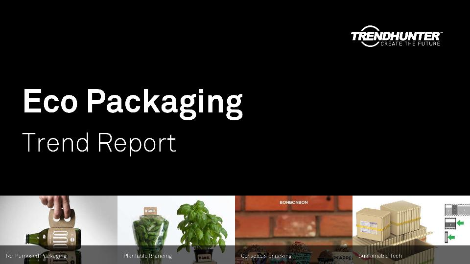 Eco Packaging Trend Report Research