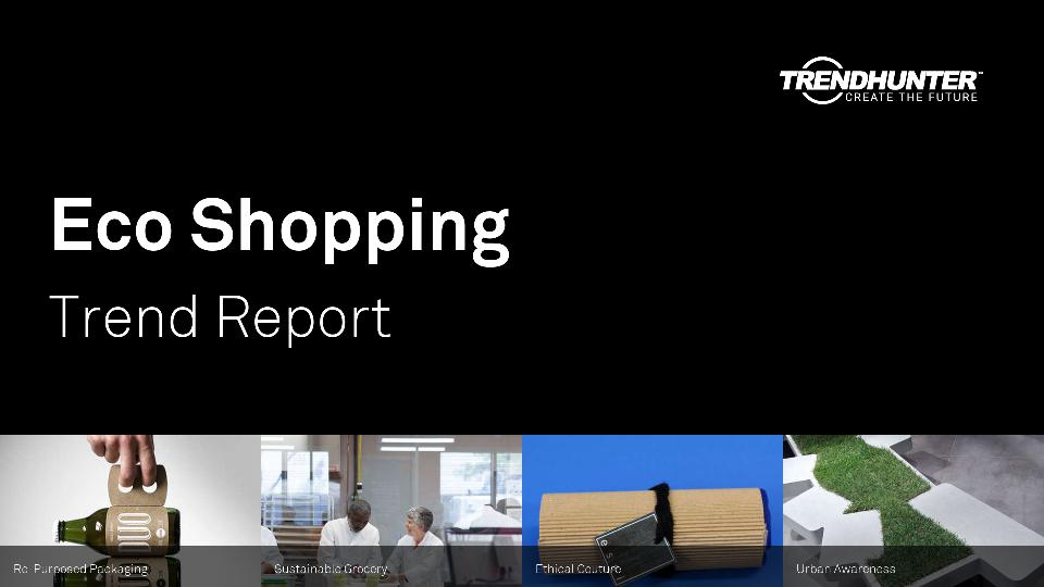 Eco Shopping Trend Report Research
