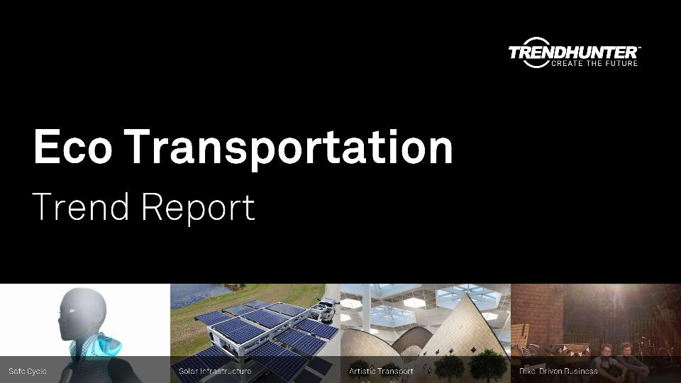 Eco Transportation Trend Report Research