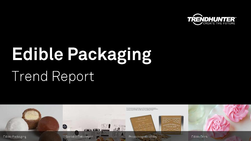 Edible Packaging Trend Report Research