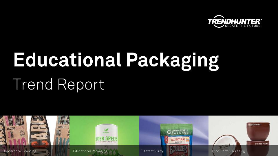 Educational Packaging Trend Report Research