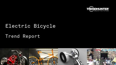 Electric Bicycle Trend Report and Electric Bicycle Market Research